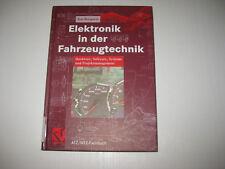 Elektronik in der Fahrzeugtechnik. ATZ-MTZ Fachbuch von Kai Borgeest (2008,...