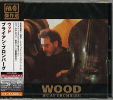 BRIAN BROMBERG-WOOD-JAPAN SHM-CD C94