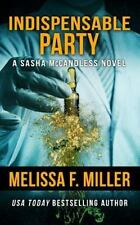 Indispensable Party: By Miller, Melissa F.