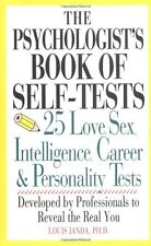 The Psychologist's Book of Self-Tests: 25 Love, Sex, Intelligence, Career and P