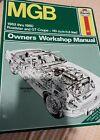 Owners' Workshop Manual Ser.: MGB Roadster and GT Coupe 1962 Thru 1980 Haynes R…