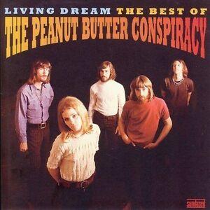 Peanut Butter Conspiracy - Living Dream: The Best Of (CD, 2005, Sundazed) - RARE