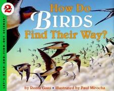 Let's-Read-And-Find-Out Science: How Do Birds Find Their Way? c1996 NEW PB