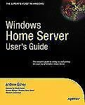 Windows Home Server Users Guide (Expert's Voice)-ExLibrary