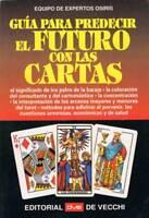 Guía para predecir el futuro con las cartas - Equipo de Expertos Osiris