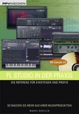 FL Studio in der Praxis von Marco Schillig (2008, Taschenbuch)
