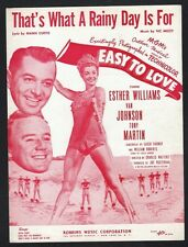 That's What A Rainy Day Is For 1953 Esther Williams in Easy To Love Sheet Music