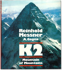 K2: Mountain of Mountains - Signed by Reinhold Messner - First Edition Hardcover