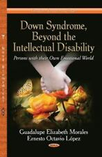 DOWN SYNDROME, BEYOND THE INTELLECTUAL DISABILITY - MORALES, GUADALUPE ELIZABETH