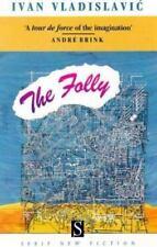 The Folly (Serif New Fiction) by Vladislavic, Ivan
