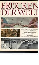 Oto Bihalji-Merin - Brücken der Welt