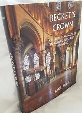 Becket's crown,Art & Imagination in Gothic England 1170-1300,Paul Binski,2004