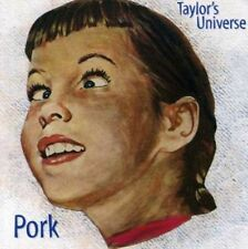 Pork by Taylor's Universe (CD, Jan-1996)
