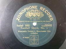 78rpm NEWCASTLE UNITED V MANCHESTER CITY zonophone 565