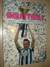 LIBRO BOOK IMBATTIBILI FC JUVENTUS CAMPIONE D'ITALIA 2012 ROBERTO SAVINO