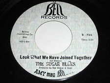 The Sugar Blues: Look What We Have Joined Together / What Gets You Going 45