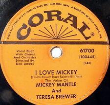 "78 rpm MICKEY MANTLE SINGS !!!! ( kinda ) w/ TERESA BREWER - ""I Love Mickey"""