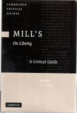 Mill's On Liberty : A Critical Guide, Ten, C. L. ( Edited By )