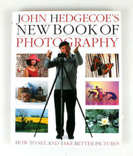 JOHN HEDGECOES NEW BOOK OF PHOTOGRAPHY, HOW TO TAKE BETTER PICTURES