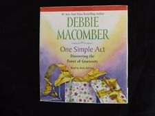 One Simple Act : Discovering the Power of Generosity by Debbie Macomber (2009, C