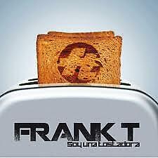 """CD FRANK T """"SOY UNA TOSTADORA"""". Nuevo y precintado"""