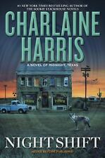 Night Shift Midnight, Texas Series Book 3 by Charlaine Harris Hardcover Novel