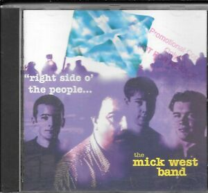 """THE MICK WEST BAND"" : ""Right Side O' The People"" - great Scottish singer : 1997"