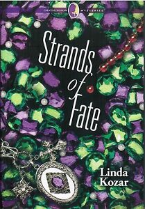 Strands Of Fate Creative Woman Mysteries By Linda Kozar 2012 Mystery HC Book 1