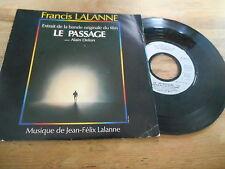 """7"""" OST FRANCIS LALANNE-Jean Felix Lalanne: Le passage (2) Chanson EMI France"""