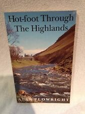 First Edition 1997 Hot-foot Through the Highlands Alan Plowright