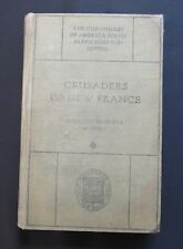 Crusaders Of New France ~ Munro ~ Chronicles Of America ~ Yale ~ 1918 ~ Ex Lib