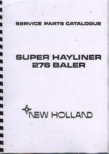 "New Holland ""Super Hayliner 276"" Baler Illustrated Service Parts Catalogue Book"