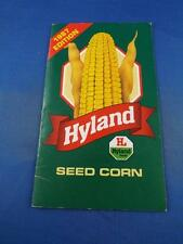 HYLAND SEED CORN SALES BROCHURE BOOKLET 1987 EDITION FARM SUPPLY CALENDAR