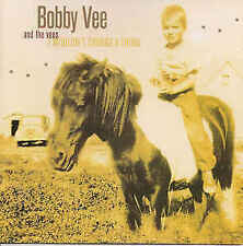 Vee, Bobby And The Vees - I Wouldnt Change A Thing CD Like new