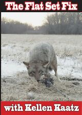 The Flat Set Fix DVD Coyote Trapping Fox Predator Coyotes Kellen Kaatz Trapline