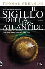 Il sigillo della nuova Atlantide. Fantathriller di Thomas Greanias - Ed. TEA
