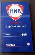FINA PETROFINA RAPPORT ANNULE 1996 AVEC QUELQUES ILLUSTRATIONS BD TBE