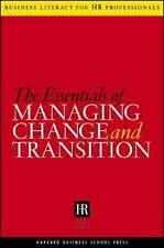 The Essentials Of Managing Change And Transition (Business Literacy for HR (Huma