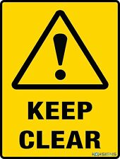 KEEP CLEAR SIGN - VARIOUS SIZES SIGN & STICKER OPTIONS - WARNING SAFETY SIGN