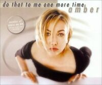 Amber Do that to me one more time (1999, #zyx9086) [Maxi-CD]