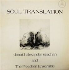 Soul Translation Donald Alexander Strachan and The Freedom Ensemble CD Album