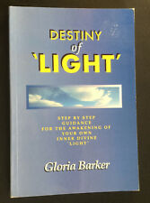 Destiny of Light by Gloria Barker, Ascended Consciousness, Energy Healing, P/B