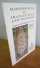 Masterpieces of Iranian Rugs & Textiles Exhibit Catalog, 1964 Textile Museum