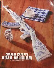 Charles Krafft's  VILLA DELIRIUM by Mike McGee & Larry Reid