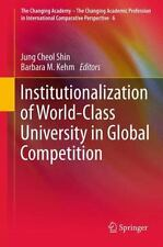 Institutionalization of World-Class University in Global Competition 6 (2014,...