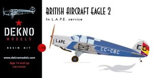 Bristish Aircraft Eagle 2 in L.A.P.E. service - DEKNO models- 1/72 - resin kit