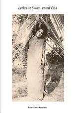 Leelas de Swami en Mi Vida : Experiencias con Sathya Sai Baba by Rosa...