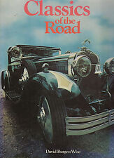 Classics of the Road by David Burgess-Wise (Hardback, 1978)
