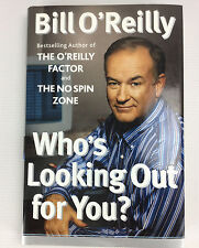 Who's Looking Out for You? by Bill O'Reilly Hardcover & Dust Jacket 2003