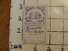 Original Vintage 1800's Reward of Merit Card: WATCH DOG
